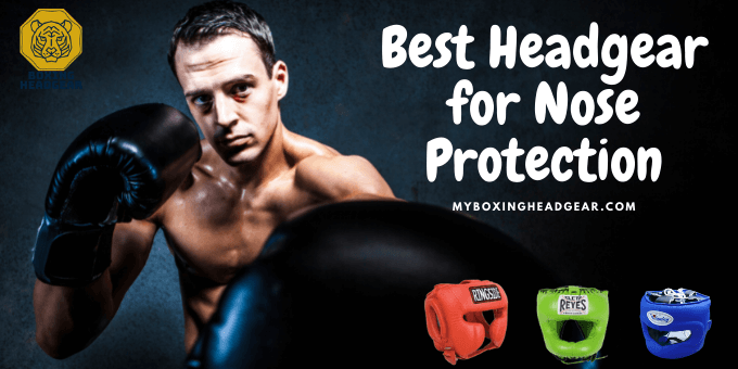 Best Boxing Headgear for Nose Protection 2021 - Full Face Headgear