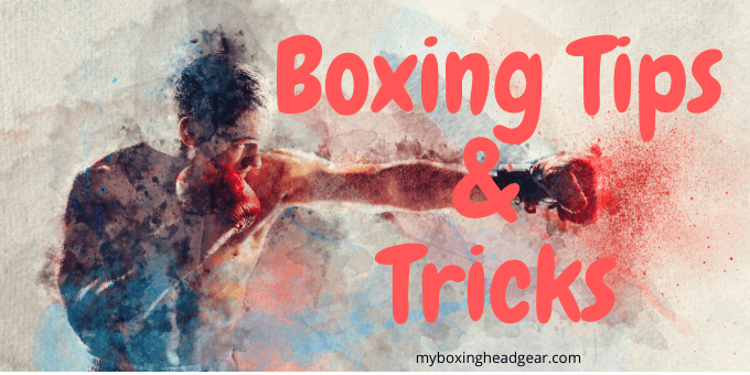 Boxing Tips & Tricks 2020 - Best for Beginners