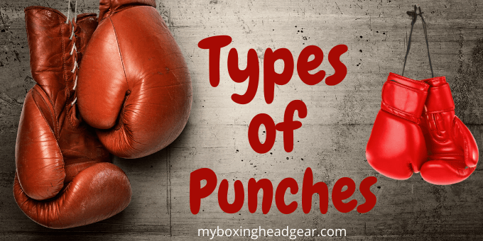 Different Types of Punches in Boxing 2021 | Kickboxing | MMA